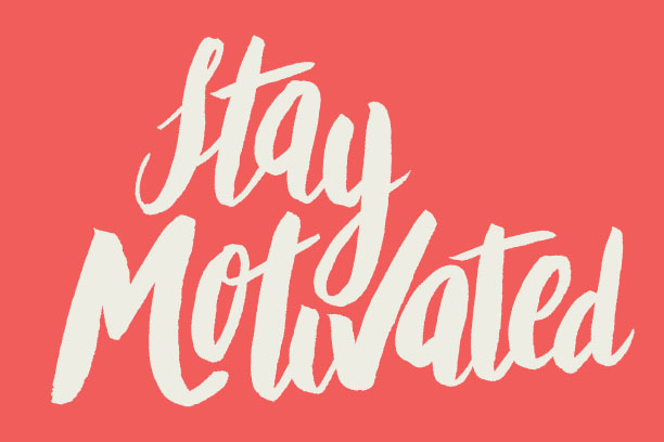 Motivational Monday – Stay Motivated