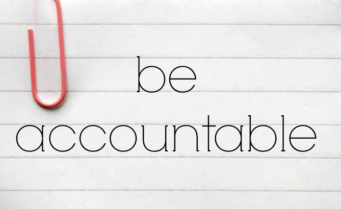 Motivational Friday? – Hold Yourself Accountable…
