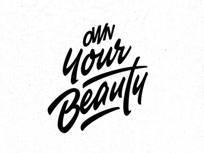 #OwnYourBeautiful