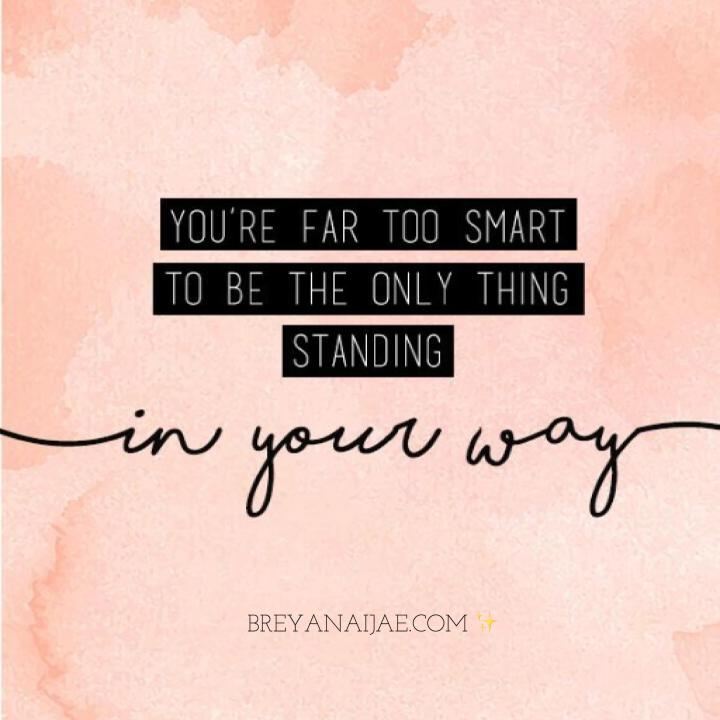 Stop Standing In Your Own Way – Motivational Monday