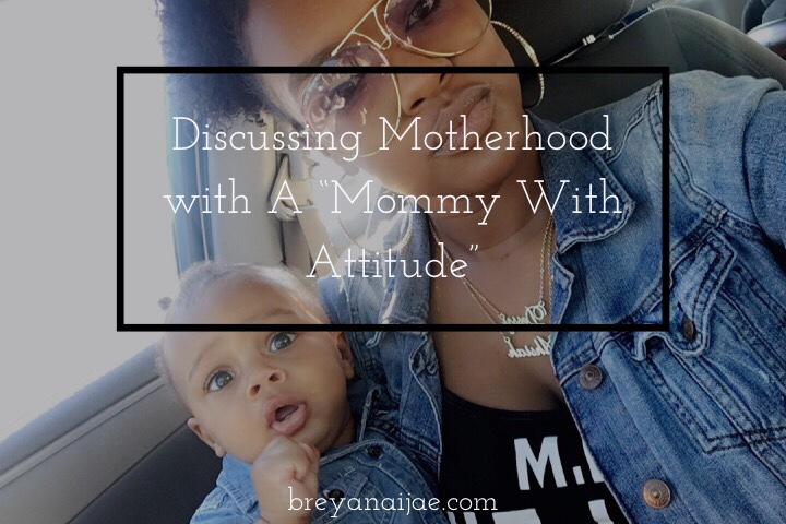 "Discussing Motherhood with A ""Mommy with Attitude"""