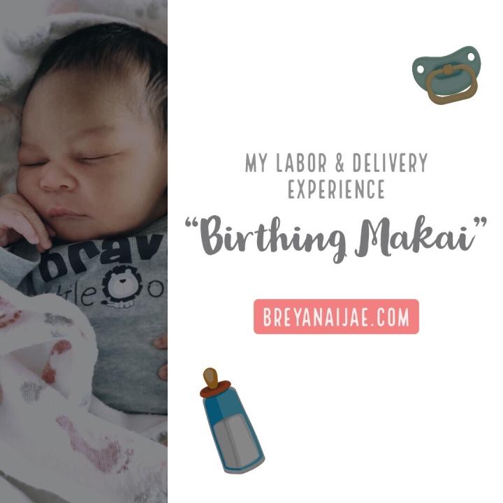 Birthing Makai